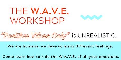W.A.V.E. Workshop (FREE TEEN MENTAL HEALTH WORKSHOP) tickets