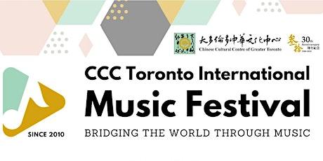 2021 CCC Toronto International Music Festival Virtual Showcase tickets