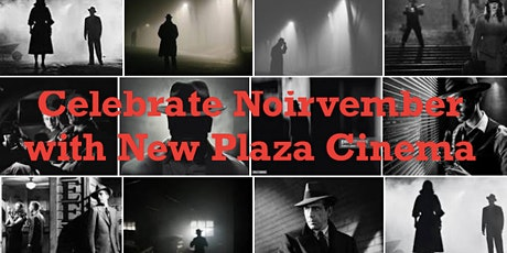 New Plaza Cinema Lecture Series: The Suspense-driven World of Film Noir tickets