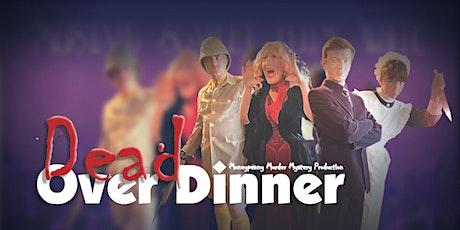 Murder Mystery 2022 | Dead Over Dinner tickets