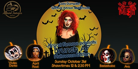 Almost Famous presents: BRUNCH AF - Halloween Edition tickets