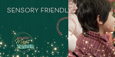 Sensory Friendly Event - Erin Mills Town Centre 12/12 tickets