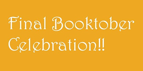 Final Booktober Celebration!! tickets
