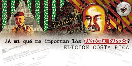 ¿A mí qué me importan los #PandoraPapers? Edición Costa Rica billets