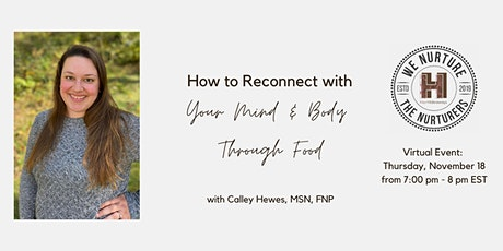 How to Reconnect with Your Mind and Body Through Food tickets