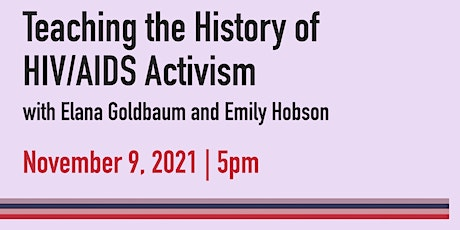 Teaching the History of HIV/AIDS Activism tickets