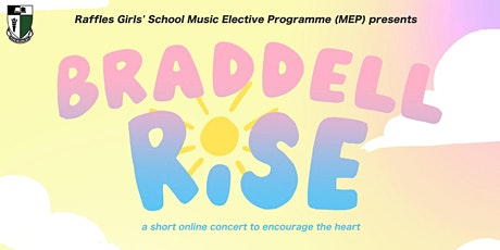 Braddell Rise - RGS MEP Concert 2021 tickets