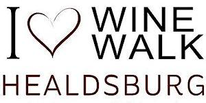 I Heart Wine.Walk.Healdsburg