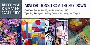 Opening Reception for Abstractions: From the Sky Down