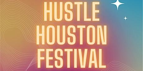 Hustle Houston Festival tickets