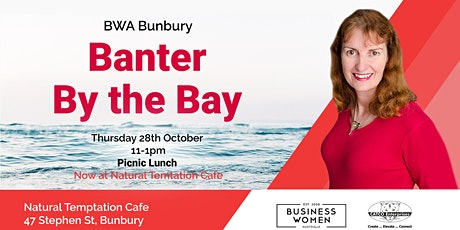 Bunbury, Business Women Australia: Banter by the Bay tickets