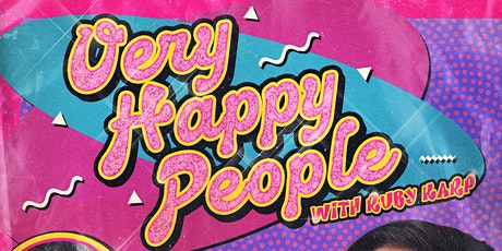 Very Happy People! with Ruby Karp tickets