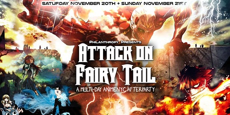 Attack on Fairy Tail A Multi Day AnimeNYC Afterparty tickets