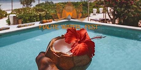 Haute Water Fest™ : A Stylish Resort Wear Party tickets