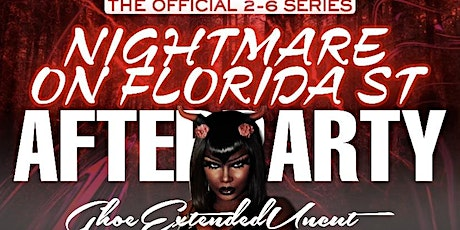 NIGHTMARE ON FLORIDA STREET AFTER PARTY 2-6 tickets