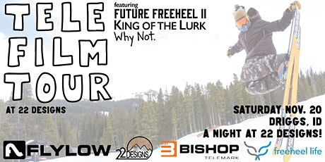 2021 Telemark Film Tour - A Night with 22 Designs in Driggs, ID! tickets