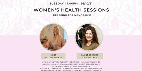 Prepping for Menopause - Women's Health Session with Melissa Wilkes tickets