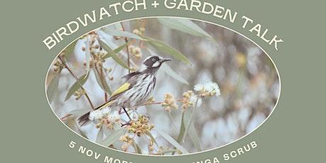 Birdwatch + garden talk tickets