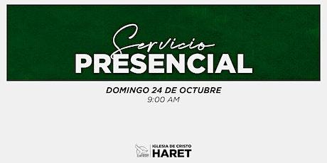 SERVICIO PRESENCIAL // DOMINGO 24 // 9:00 AM entradas
