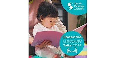 Speechie Talk - Ballan Library tickets