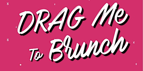 Drag Me To Brunch! tickets