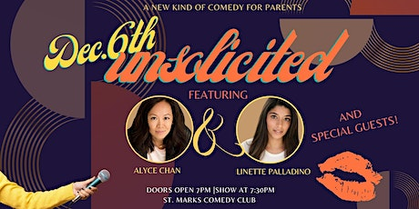UNSOLICITED - COMEDY SHOW FOR PARENTS tickets