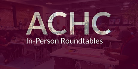 ACHC Roundtable #7 // Asistencia a las Mesas Redondas #7 tickets