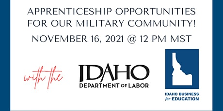 Apprenticeship Opportunities for the Idaho Military Community! tickets