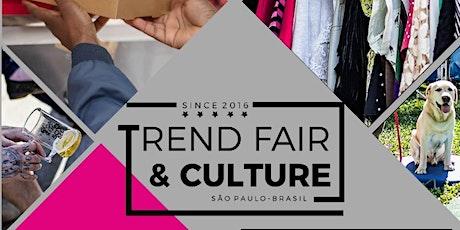 Trend Fair & Culture ingressos