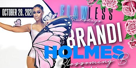 "Brandi Holmes ""Blossoming B Birthday Bash"" tickets"