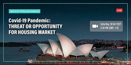 Covid-19 Pandemic : Threat or Opportunity for Housing Market tickets
