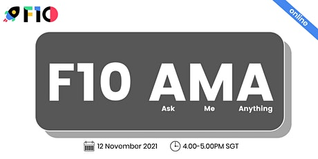 F10- Ask Me Anything tickets