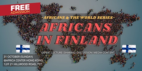 Africans & the World | Africans in Finland tickets