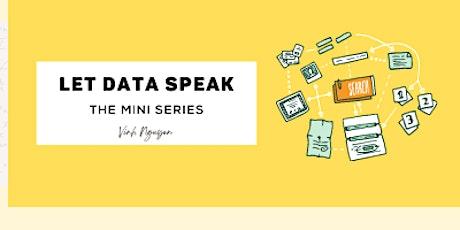 Let Data Speak - Episode 3 tickets