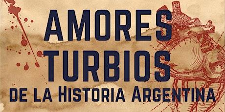 Recorrido teatral Amores Turbios de la Historia Argentina por barrio Retiro entradas