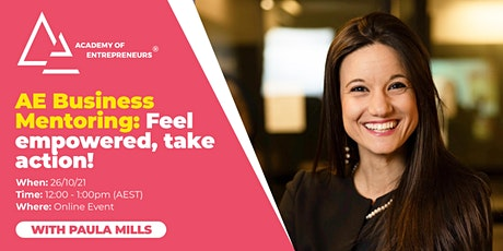 AE Business Mentoring: Feel empowered, take action! tickets