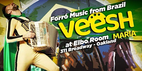Forró with Veesh Maria at Elbo Room JL tickets