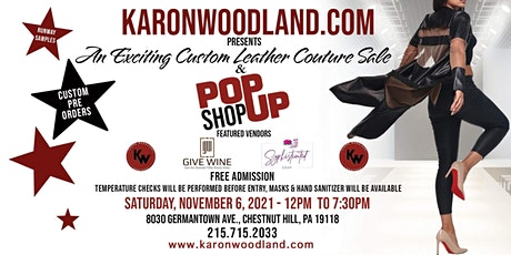 KARONWOODLAND.COM presents:  An Exciting Leather Couture Sale--POPUP SHOP tickets