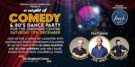 Shepherd Centre Fundraiser with Joe Avati , DJ's Dino Haritos +Con Andrews. tickets