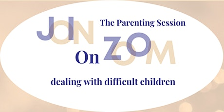 Dealing with Difficult Children tickets
