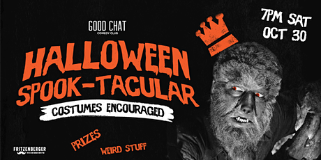 Good Chat Comedy Presents | Halloween Spook-tacular! tickets