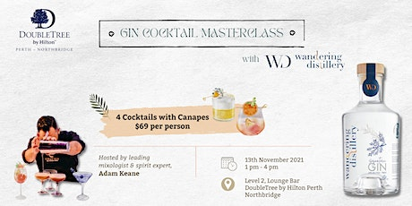 Gin Cocktail Masterclass with Wandering Distillery tickets