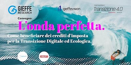 L'onda Perfetta, crediti d'imposta per la Transizione Digitale ed Ecologica biglietti