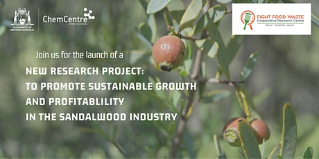 Fighting Food  Waste CRC  Launch: Value adding to Aust sandalwood industry tickets