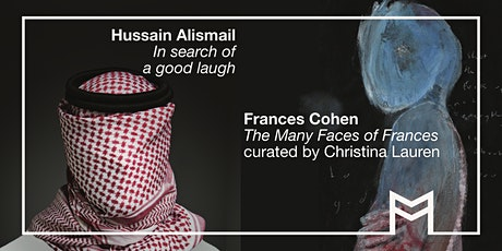 Exhibitions Opening: Frances Cohen and Hussain Alismail tickets