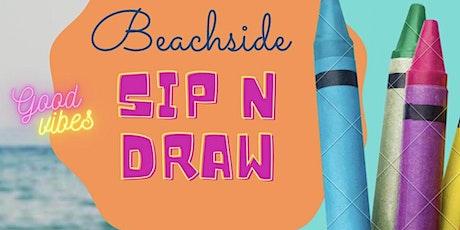 Beachside Sip n Draw tickets