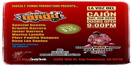 Proyecto Lando Featuring Afro-Peruvian Master Juan Medrano Cotito tickets