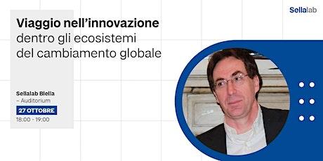 Viaggio nell'innovazione biglietti