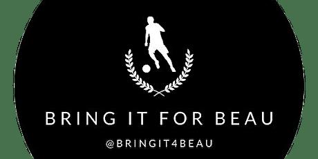Bring it 4 Beau tickets