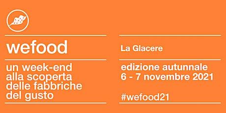 WeFood 2021 @ La Glacere biglietti